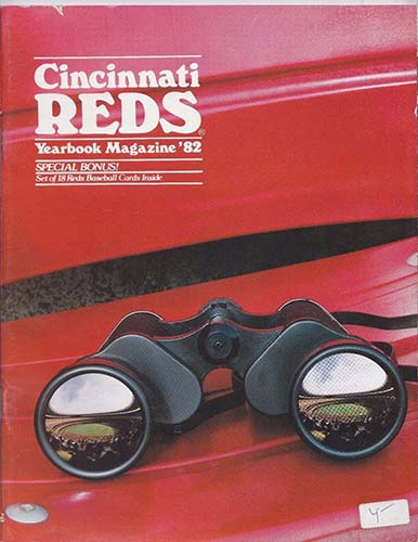 Reds, Cincinnati (1982) Unsigned 1982 Cincinnati Reds Official Yearbook featuring players and stats.