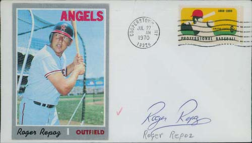Repoz, Roger Signed Cachet stamper Cooperstown, NY 7/27/70 with baseball card glued to the left side of the cachet.